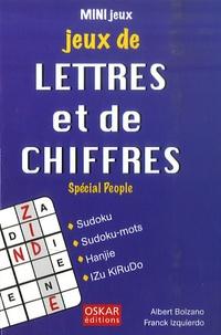Franck Izquierdo et Albert Bolzano - Jeux de lettres et de chiffres - Special people.