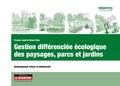 Franck Jault et Alain Divo - Gestion différenciée des paysages, parcs et jardins - Aménagement urbain et biodiversité.