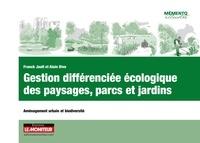 Franck Jault et Alain Divo - Gestion différenciée écologique des paysages, parcs et jardins - Aménagement urbain et biodiversité.