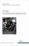 Franck Jedrzejewski et Jean-Clet Martin - Deleuze, philosophe des multiplicités.