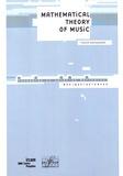 Franck Jedrzejewski - Mathematical Theory of Music.