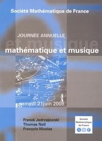 Franck Jedrzejewski et Thomas Noll - Mathématique et musique.