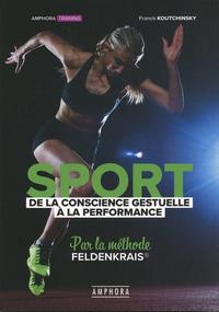 Franck Koutchinsky - Sport - De la conscience gestuelle à la performance, par la méthode Feldenkrais.