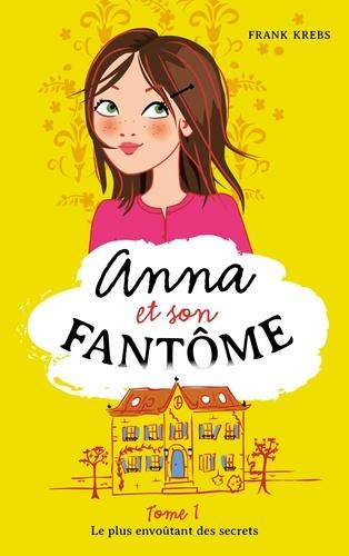 Anna et son fantôme - Tome 1