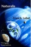 Franck Labat - Naturalis.