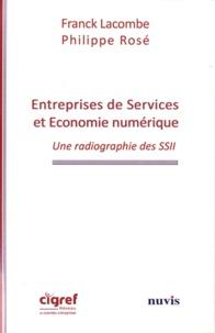 Franck Lacombe et Philippe Rosé - Entreprises de service et économie numérique - Une radiographie des SSII.
