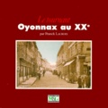 Franck Lacroix - Le tournant - Oyonnax au XXe.