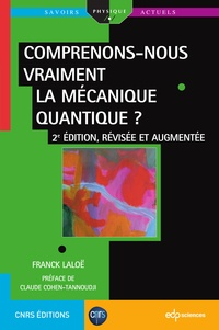 Franck Laloë - Comprenons-nous vraiment la mécanique quantique ?.