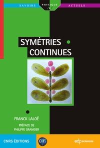 Franck Laloë - Symétries continues.