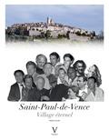 Franck Leclerc - Saint-Paul-de-Vence - Village éternel.