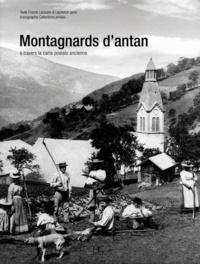 Goodtastepolice.fr Montagnards d'antan - A travers la carte postale ancienne Image