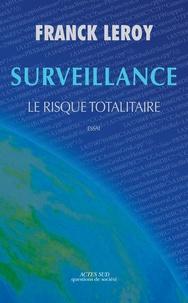 Deedr.fr Surveillance - Le risque totalitaire Image
