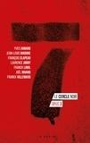 Franck Linol et Joël Nivard - Le cercle noir  : 7 - Le cercle noir - Tome 3 - Polar - nouvelles.