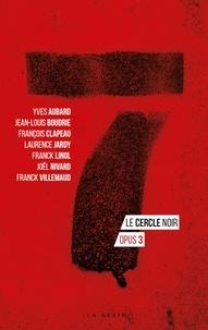Franck Linol et Yves Aubard - Le cercle noir Opus 3 : .