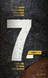 Franck Linol et Joël Nivard - Le cercle noir Tome 2 : 7.