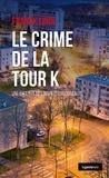 Franck Linol - Le crime de la tour K.