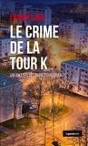 Franck Linol - Le crime de la tour K - Polar.