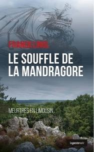 Franck Linol - Le souffle de la mandragore - Meurtres en Limousin.