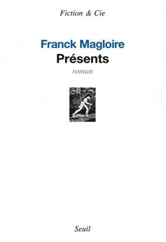 Franck Magloire - Présents.