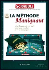 Franck Maniquant - Scrabble - La méthode Maniquant.