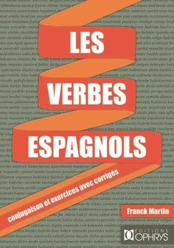 Les Verbes Espagnols Conjugaison Et Exercices De Franck Martin Grand Format Livre Decitre