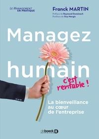 Raymond Domenech et Franck Martin - Managez humain c'est rentable ! - La bienveillance au coeur de l'entreprise.