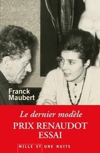 Franck Maubert - Le Dernier Modèle.