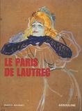 Franck Maubert - Le Paris de Lautrec.
