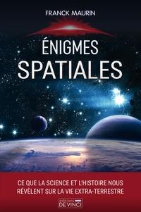 Franck Maurin - Enigmes spatiales.