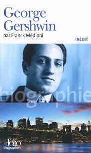 Franck Médioni - George Gershwin.