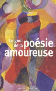 Franck Médioni - Le goût de la poésie amoureuse.