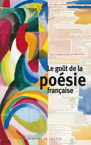 Franck Médioni - Le goût de la poésie française.