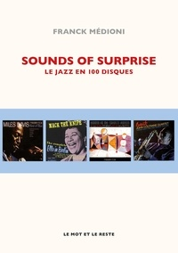 Franck Médioni - Sounds of Surprise - Le jazz en 100 disques.