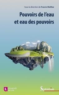 Pouvoirs de leau et eau des pouvoirs - Lillusion humaine de la maîtrise de l'eau.pdf