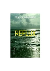 Franck Membribe - Reflux.