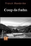 Franck Membride - Coup de Foehn.