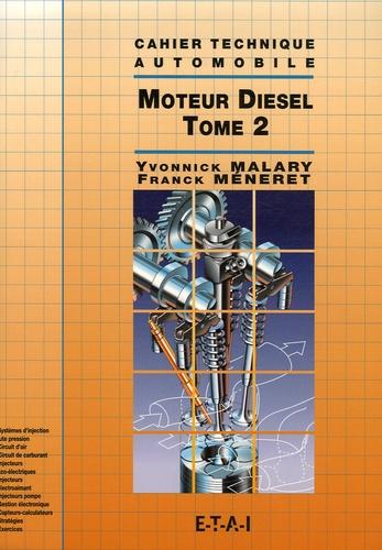 Franck Méneret et Yvonnick Malary - Moteur Diesel - Tome 2.