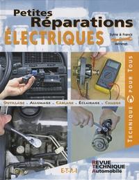 Franck Méneret et Sylvie Méneret - Petites réparations électriques.