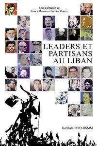 Franck Mermier et Sabrina Mervin - Leaders et partisans au Liban.