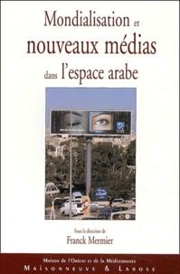 Histoiresdenlire.be Mondialisation et nouveaux médias dans l'espace arabe Image