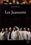 Franck Merouze - Les Jeannette - Récit d'une lutte ouvrière.