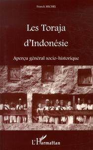 Franck Michel - Les Toraja d'Indonésie - Aperçu général socio-historique.