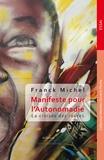 Franck Michel - Manifeste pour l'Autonomadie.