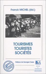 Franck Michel - Tourismes, touristes, sociétés.