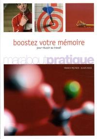 Franck Miltner et Klaus Kolb - Boostez votre mémoire - Pour réussir.