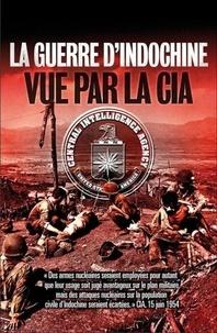 Franck Mirmont - La guerre d'Indochine vue par la CIA.
