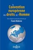 Franck Moderne - La Convention européenne des droits de l'homme.