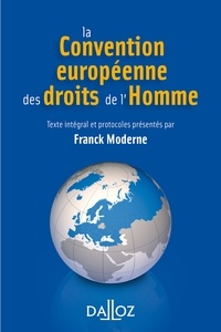 Ebook téléchargement en ligne La Convention européenne des droits de l'homme 9782247186921 (French Edition) par Franck Moderne