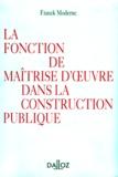 Franck Moderne - La fonction de maîtrise d'oeuvre dans la construction publique.