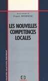 Franck Moderne - Les nouvelles compétences locales : de la loi du 7 janvier 1983 à la loi du 25 janvier 1985.